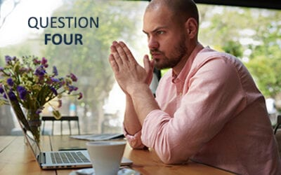 Four Questions to Improve Your Business – Part 4