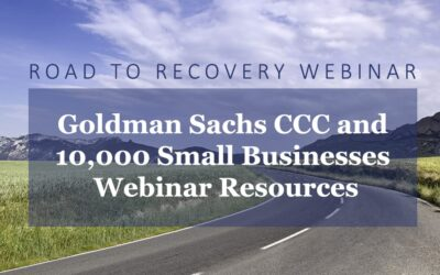 Goldman Sachs CCC and 10,000 Businesses Webinar Resources